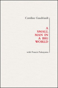 Caroline Gaudriault, avec Francis Fukuyama Photographies de Gérard Rancinan